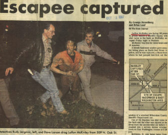 LaRon McKinley was placed in administrative confinement after this 1987 escape in Madison in which he shot a Milwaukee County Sheriff's deputy. Another deputy was injured while leaping from the squad car in which the three were riding.